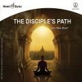 ザ・ディサイプルズ・パス(The Disciple's Path)