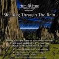 スリーピング・スルー・ザ・レイン(Sleeping through the Rain)雨に眠る