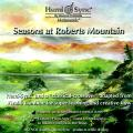 シーズンズ・アット・ロバーツ・マウンテン(Seasons at Roberts Mountain)