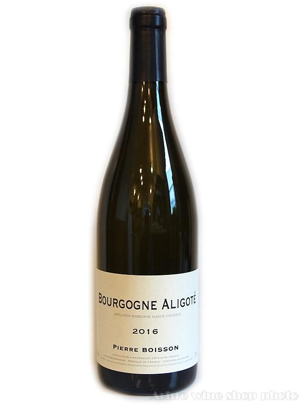 [2016]ブルゴーニュ アリゴテ/ピエール・ボワッソン Bourgogne Aligote/PIERRE BOISSON  白 750ml