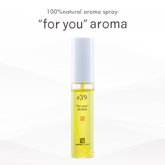 "【""for you"" aroma】#39"