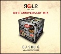 DJ SHU-G / Regular 10th Anniversary Mix