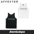 【AFFECTER】CLASSIC AFFECTER Tank Black White タンクトップ 黒 白 アフェクター