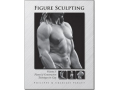 Figure Sculpting Volume I