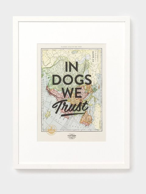 CAMP CLOON  In Dogs We Trustアートプリント