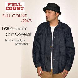 """FULLCOUNT フルカウント、""""2947""""、1930's DENIM SHORT COVERALL、デニムショートカバーオール [アウター]"""