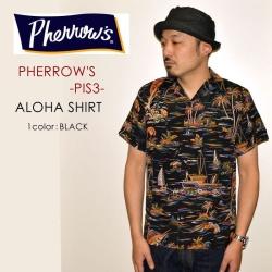 """PHERROW'S フェローズ、""""PIS3""""、アロハシャツ [S/Sシャツ]"""