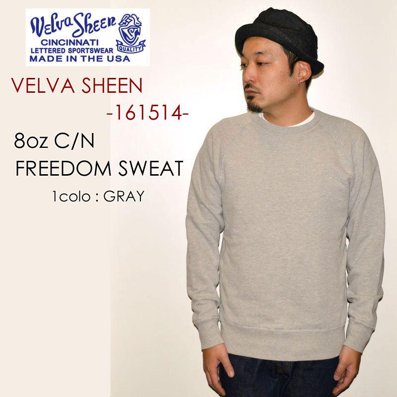 "Velva Sheen ベルバシーン、""161514""、8oz. C/N FREEDOM SWEAT、8oz フリーダムスウェット [スウェット]"