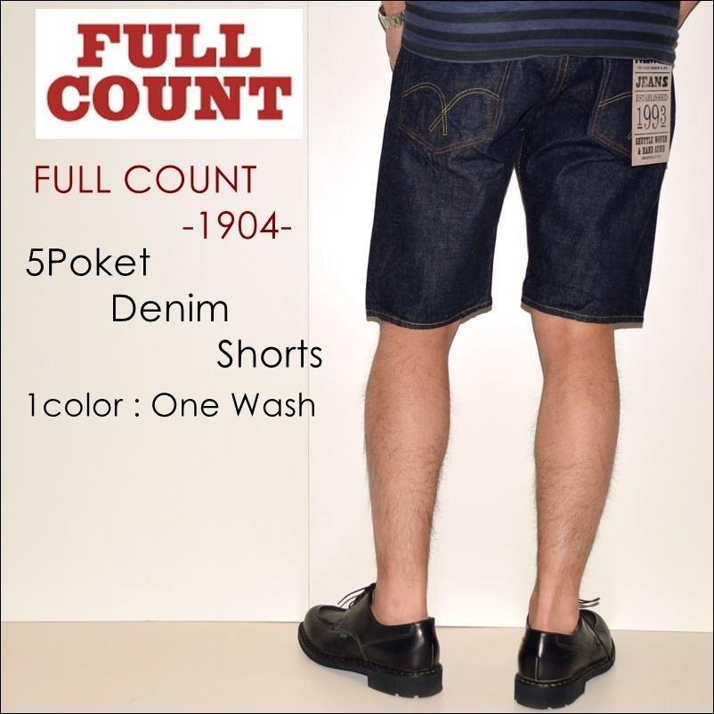 """FULL COUNT、フルカウント、""""1904""""、5POCKET DENIM SHORTS、5ポケットデニムショーツ [OTHER PANTS][ショーツ]"""