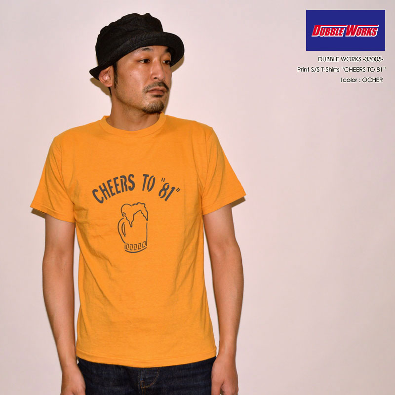 """DUBBLE WORKS ダブルワークス、""""33005 CHEERS TO 81""""、プリントS/STee [S/STee]"""