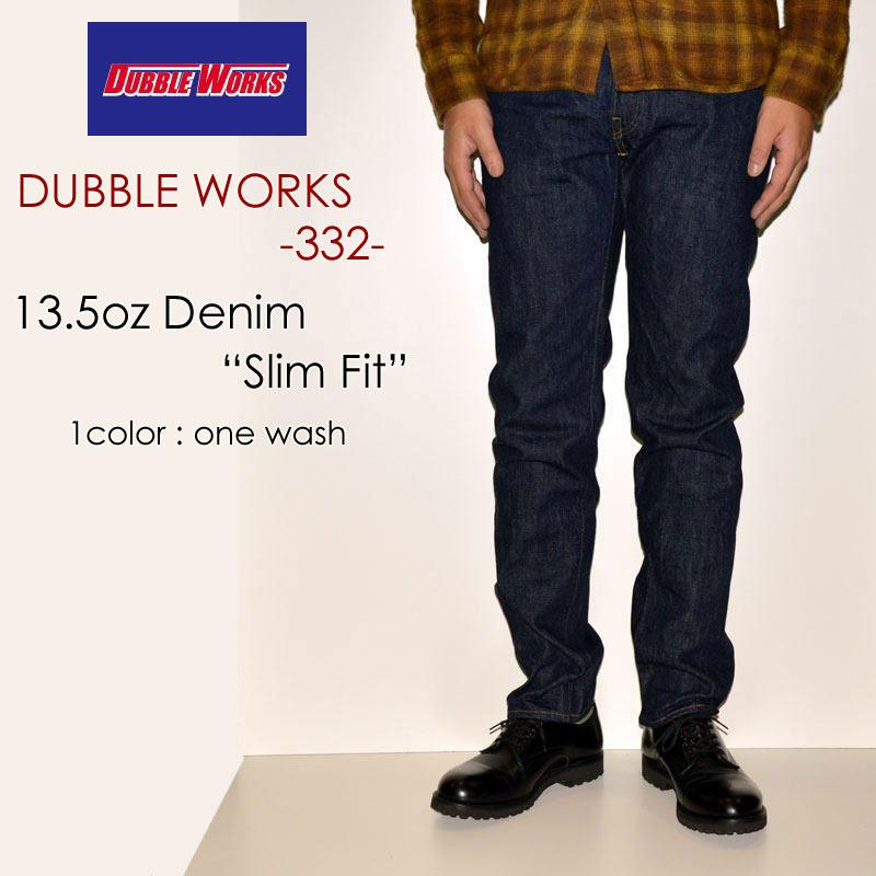"""DUBBLE WORKS ダブルワークス、""""Lot.332""""、スリムフィット [タイトストレート][ライトオンス][ヴィンテージ系色落ち]"""