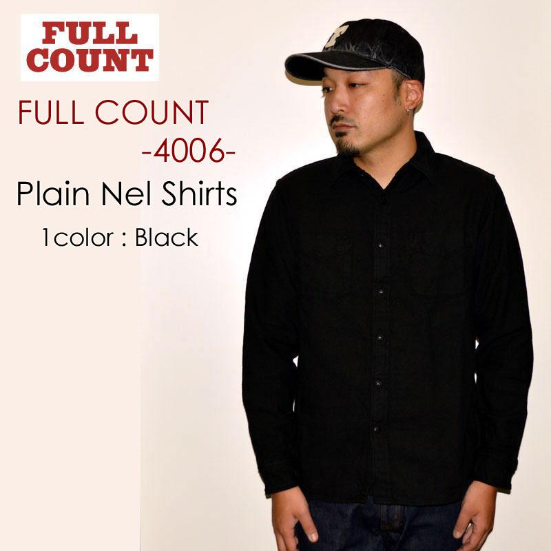 """FULLCOUNT フルカウント、""""4006""""、PLAIN NEL SHIRTS プレーンネルシャツ [L/Sシャツ]"""