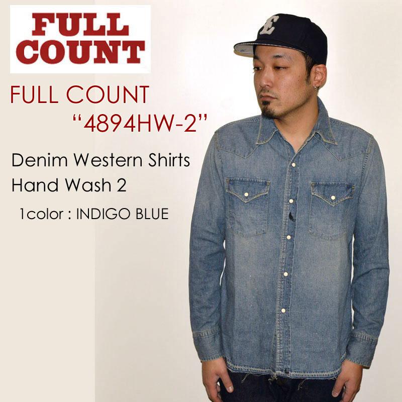 """SALE!! \23,760-⇒\14,256-!! 40%OFFセール!! FULLCOUNT フルカウント、""""4894HW-2""""、DENIM WESTERN SHIRTS(HAND WASH2)、デニムウエスタンシャツ (ハンドウォッシュ2) [L/Sシャツ]"""