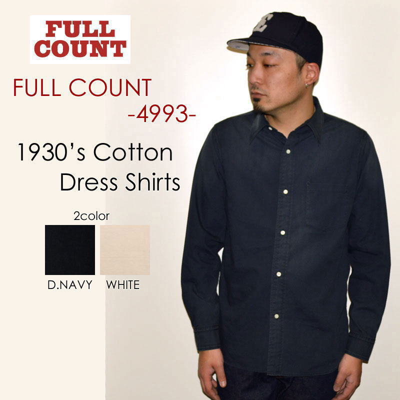 """SALE!! \20,304-⇒\12,182-!! 40%OFFセール!! FULLCOUNT フルカウント、""""4993""""、1930's DRESS COTTON SHIRTS、1930'sドレスコットンシャツ [L/Sシャツ]"""