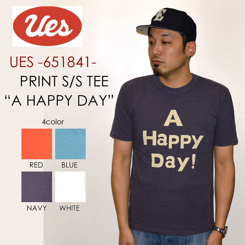 "UES ウエス、""651841""、A HAPPY DAY Tシャツ [S/STee]"
