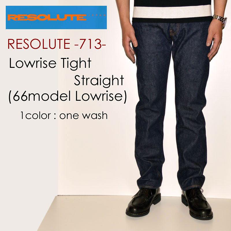 "RESOLUTE リゾルト、""713""、ローライズモデル 28~34inc [タイトストレート] [ライトオンス] [ヴィンテージ系色落ち]"
