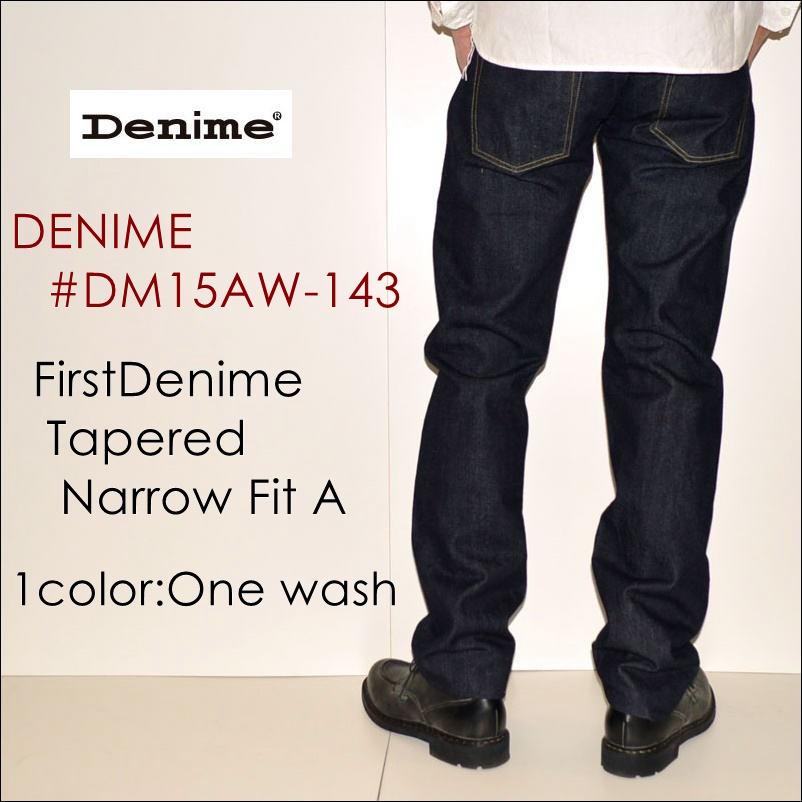"DENIME ドゥニーム、""DM15AW-143""、FirstDenime Tapered Narrow Fit A、テーパードナローフィット [タイトストレート][ライトオンス][ヴィンテージ系色落ち]"