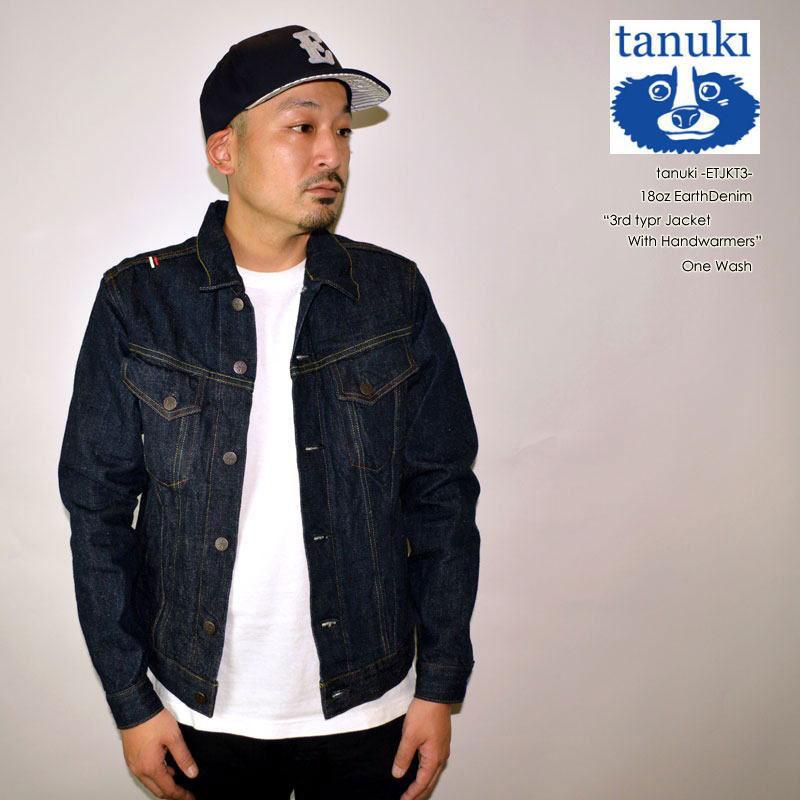 """tanuki タヌキ """"EJKT3"""" 18oz """"EARTH"""" 18oz アースデニム 3rd タイプデニムジャケット [アウター]"""
