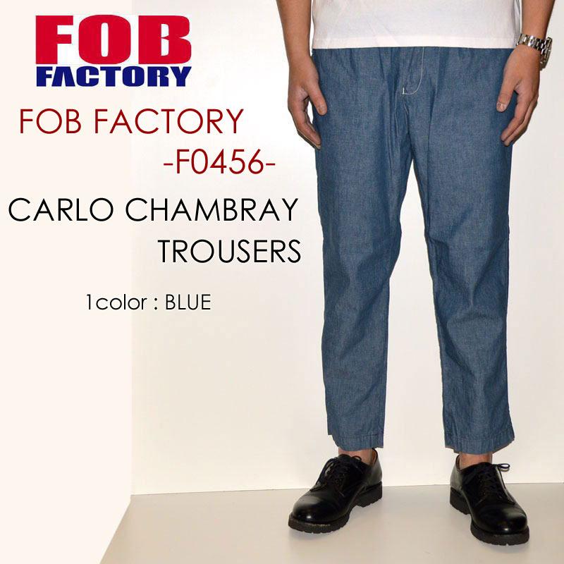 """FOB FACTORY、""""F0456""""、カルロシャンブレートラウザー [OTHER PANTS]"""