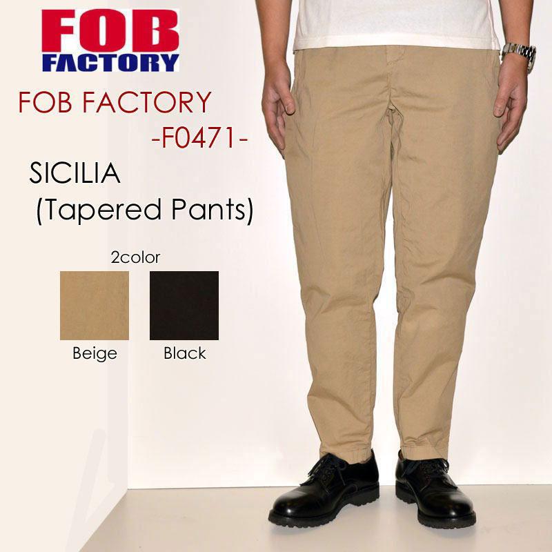 """FOB FACTORY、""""F0471""""、シシリア(テーパードパンツ) [OTHER PANTS][チノパン]"""