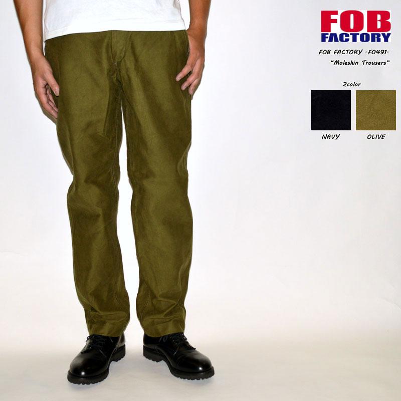 """FOB FACTORY """"F0491"""" モールスキン トラウザーズパンツ [OTHER PANTS]"""