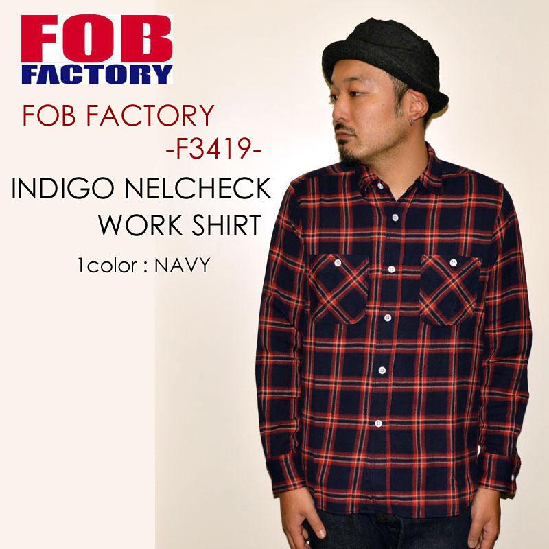"""FOB FACTORY、""""F3419""""、インディゴネルワークシャツ [L/Sシャツ]"""