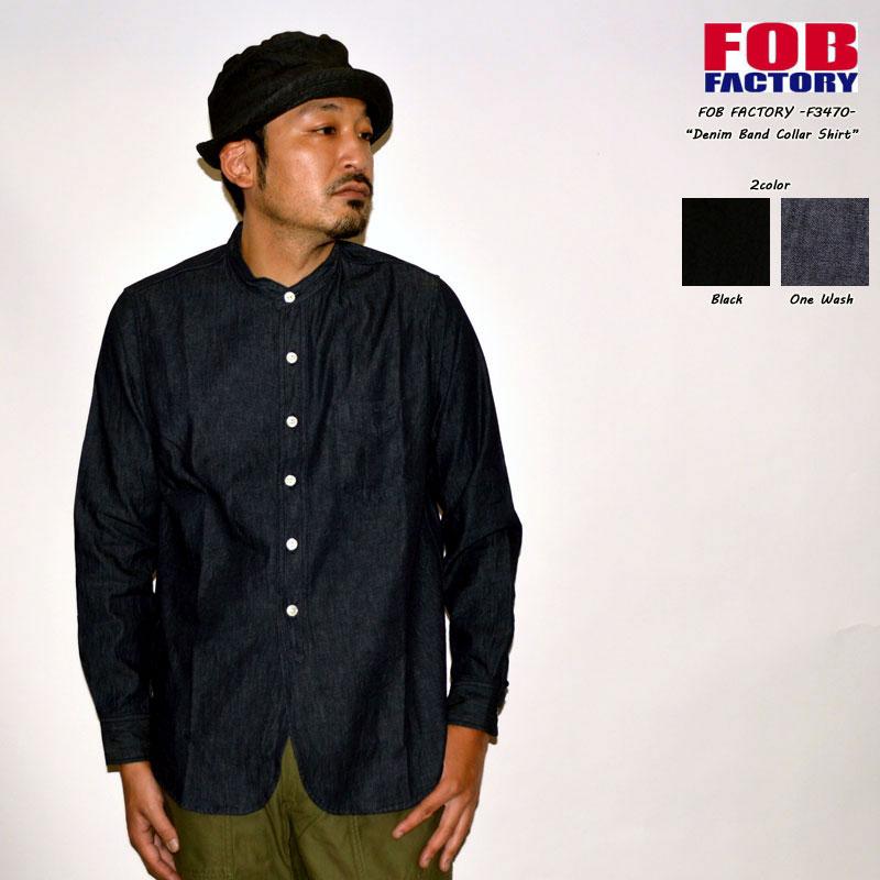 """FOB FACTORY """"F3470"""" デニムバンドカラー シャツ [L/Sシャツ]"""