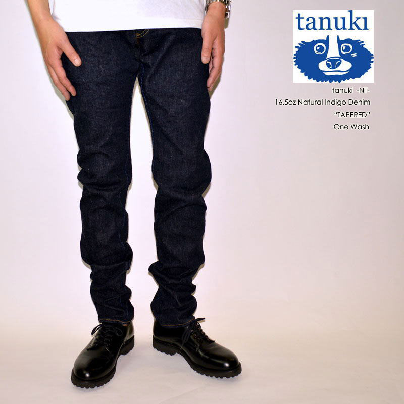 "tanuki タヌキ、""NT""、16.5oz ナチュラルインディゴテーパード [タイトストレート][へヴィーオンス][ヴィンテージ系色落ち]"