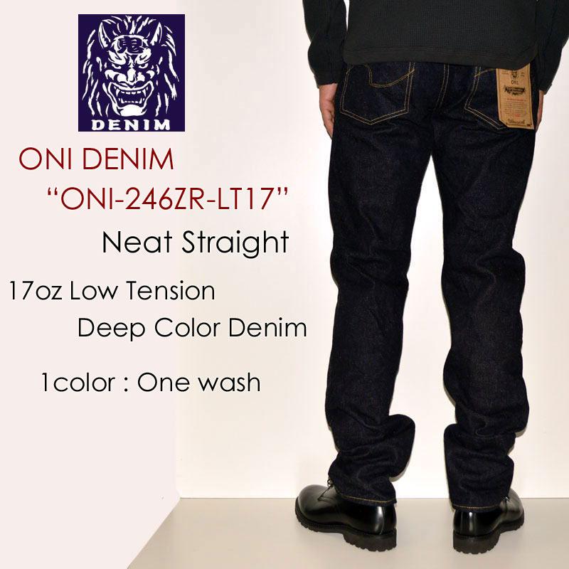 """鬼デニム ONI DENIM、""""ONI-246ZR-LT17""""、17ozローテンション濃色デニム スッキリストレート [タイトストレート][へヴィーオンス][ヴィンテージ系色落ち]"""