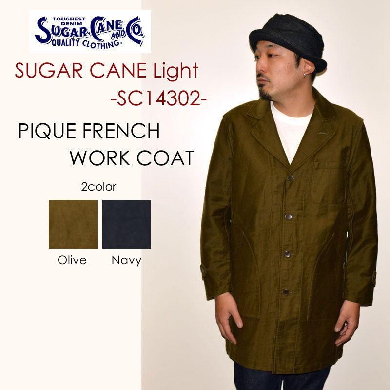 """SUGAR CANE Light シュガーケーンライト、""""SC14302""""、ピケフレンチワークコート [アウター]"""