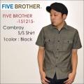 """ファイナルSALE!! \10,260-⇒\6,156-!! 40%OFFセール!! FIVE BROTHER ファイブブラザー、""""151215""""、S/Sシャンブレーワークシャツ [S/Sシャツ]"""