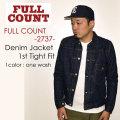 """FULLCOUNT フルカウント、""""2737""""、DENIM JACKET 1st TIGHT FIT (1st MODEL)、デニムジャケット1stタイトフィット [アウター][Gジャン][1stモデル]"""