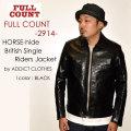 """FULLCOUNT フルカウント、""""2914""""、Horse-Hide British Single Riders Jacket by ADDICT CLOTHES、ホースハイドブリティッシュシングルライダースジャケット [アウター]"""