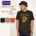 "DUBBLE WORKS ダブルワークス、""33005 T.G.I.F.""、プリントS/STee [S/STee]"