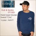 """Hub&Spoke、ハブアンドスポーク、""""371505""""、ハードユーズド加工スウェット""""CAL"""" [スウェット]"""