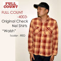 "FULLCOUNT フルカウント、""4003""、ORIGINAL CHECK NEL SHIRTS ""WALSH"" オリジナルチェックネルシャツ [L/Sシャツ]"
