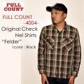 "FULLCOUNT フルカウント、""4004""、ORIGINAL CHECK NEL SHIRTS ""FELDER"" オリジナルチェックネルシャツ [L/Sシャツ]"