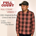 "FULLCOUNT フルカウント、""4980EX-1""、25th Original Buffalo Check Nel Shirts、バッファローチェックネルシャツ [L/Sシャツ][25TH ANNIVERSARY ITEM]"