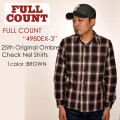"FULLCOUNT フルカウント、""4980EX-3""、25th Original Ombre Check Nel Shirts、オンブレーチェックネルシャツ [L/Sシャツ][25TH ANNIVERSARY ITEM]"