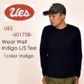 """UES ウエス、""""601758""""、WEAR WELL インディゴTシャツ [L/STee]"""