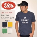 "UES ウエス、""651724""、A HAPPY DAY! Tシャツ [S/STee]"