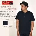 "SALE!! \6,372-⇒\4,460-!! 30%OFFセール!! 東洋エンタープライズ、CAT'SPAW キャッツポウ、""CP77995""、HEAVY oz S/S HENLEY T-SHIRT、ヘヴィーオンスS/SヘンリーTee [S/STee]"