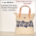 """東洋エンタープライズ、DUKE KAHANAMOKU、デュークカハナモク、""""DK02487""""、キャンバズトートバッグ """"DUKE'S PINEAPPLE"""" [小物]"""