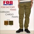"""FOB FACTORY、""""F0445""""、ジャーマンカーゴパンツ [OTHER PANTS]"""