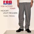 """FOB FACTORY、""""F0469""""、ヒッコリー ユーティリティートラウザー [OTHER PANTS][チノパン]"""