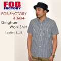 "FOB FACTORY、""F3404""、H/S ギンガムワークシャツ [S/Sシャツ]"
