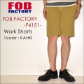 "FOB FACTORY、""F4151""、ワークショーツ [OTHER PANTS][ショーツ]"