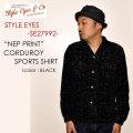 """STYLE EYES スタイルアイズ、""""SE27992""""、""""NEP PRINT"""" コーデュロイスポーツシャツ [L/Sシャツ]"""