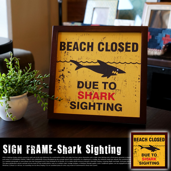 SIGN FRAME 「Shark Sighting」