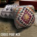 クッション クロス Cross pouf MIX チェアクッション SSPF-17-36MIX